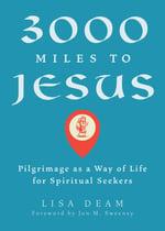 BL 3000 miles to Jesus